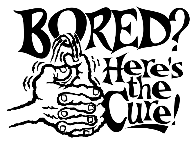 Image result for are you bored pics